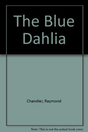 9780804461009: The Blue Dahlia
