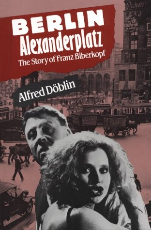 9780804461214: Berlin Alexanderplatz: The Story of Franz Biberkopf