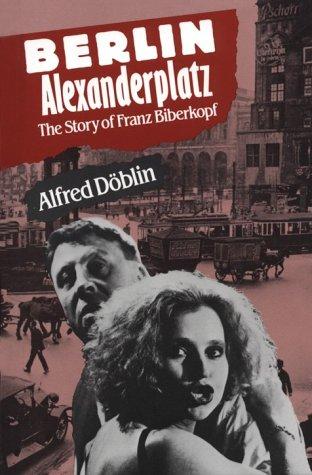 9780804461214: Berlin Alexanderplatz: The Story of Franz Biberkopf