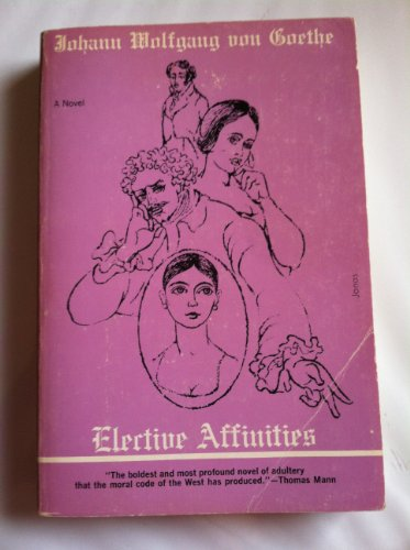 9780804461863: Elective Affinities