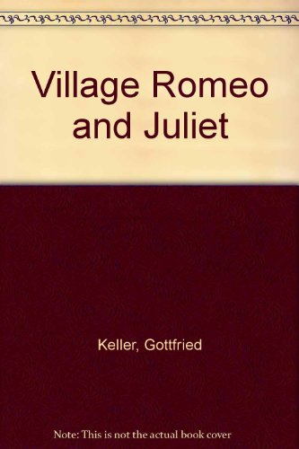 9780804463539: Village Romeo and Juliet