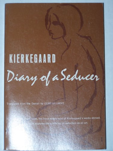 Diary of a Seducer: Kierkegaard, Soren