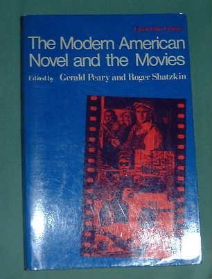 9780804466493: The Modern American Novel and the Movies