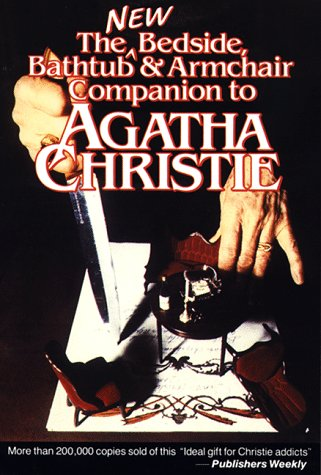 9780804467254: New Bedside, Bathtub and Armchair Companion to Agatha Christie: Dick Riley and Pam McAllister, Editors