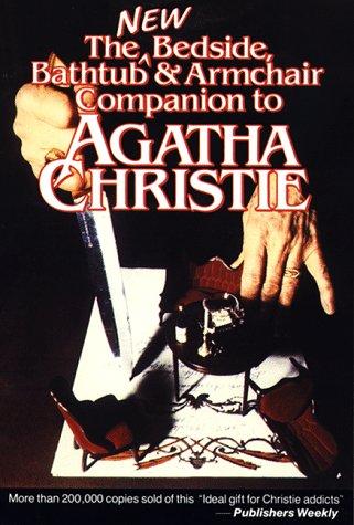 9780804467254: The New Bedside, Bathtub & Armchair Companion to Agatha Christie