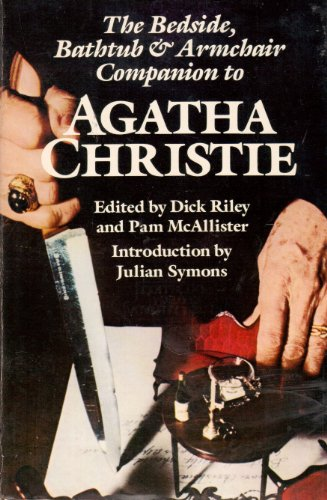 9780804467339: The Bedside, Bathtub & Armchair Companion to Agatha Christie