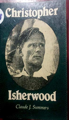 Christopher Isherwood (0804468850) by Summers, Claude J.