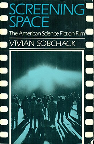 9780804468862: Screening Space: The American Science Fiction Film