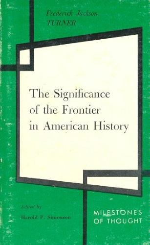 9780804469197: Significance of the Frontier in American History