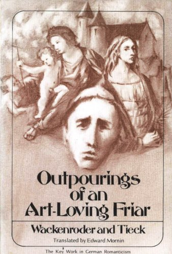 9780804469623: Outpourings of an Art-Loving Friar (English and German Edition)