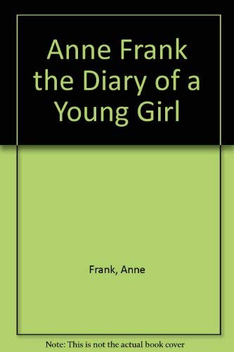 9780804567688: Anne Frank the Diary of a Young Girl