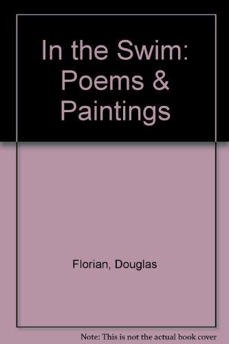 9780804568517: In the Swim: Poems & Paintings