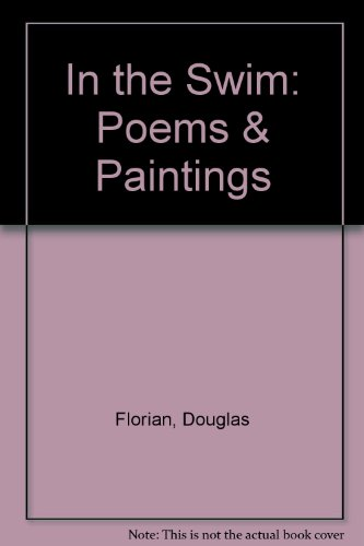 9780804568517: In the Swim: Poems & Paintings
