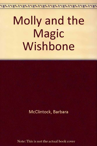 9780804568883: Molly and the Magic Wishbone