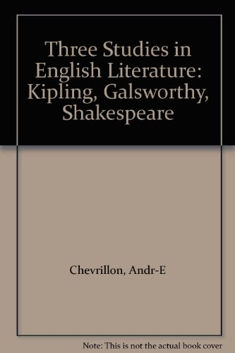 9780804600774: Three Studies in English Literature: Kipling, Galsworthy, Shakespeare