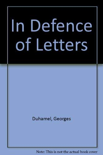 In defence of letters: Duhamel, Georges