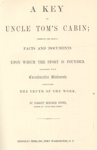A Key to Uncle Tom's Cabin: Harriet Beecher Stowe