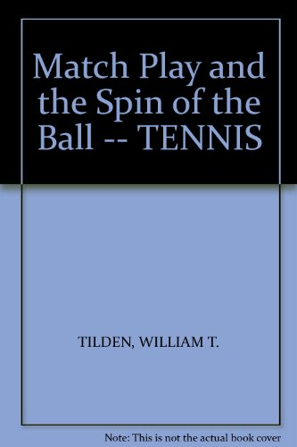 9780804605236: Match Play and the Spin of the Ball