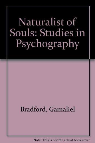 9780804605434: Naturalist of Souls: Studies in Psychography