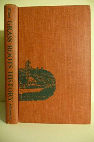 Grass Roots History: Blegen, Theodore Christian