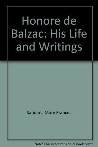 9780804608466: Honore de Balzac: His Life and Writings
