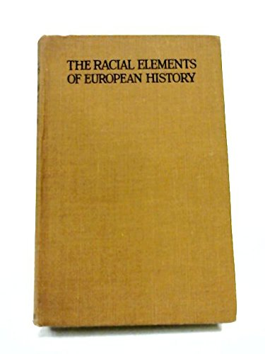 9780804608886: The Racial Elements of European History