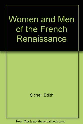 Women and Men of the French Renaissance