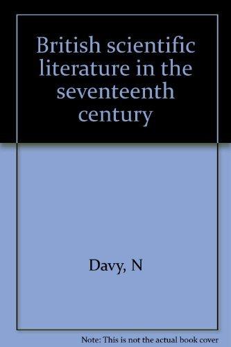 British Scientific Literature In The Seventeenth Century: Davy, Norman (editor)