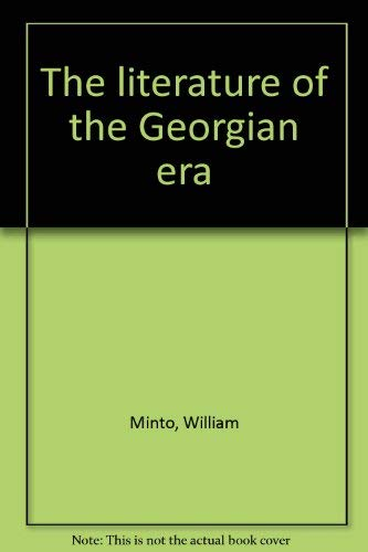 9780804609630: The literature of the Georgian era