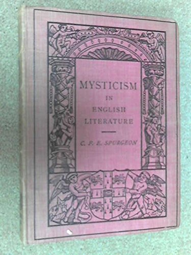 Mysticism in English Literature: Spurgeon, C.F.E.