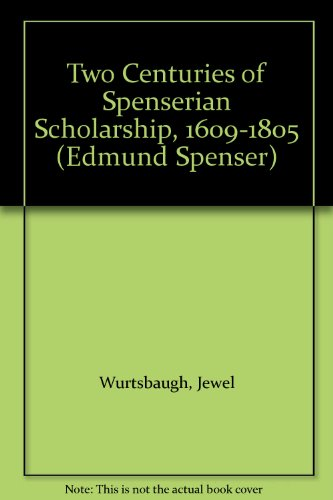 Two Centuries of Spenserian Scholarship