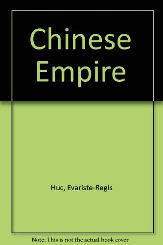 THE CHINESE EMPIRE (two volumes)