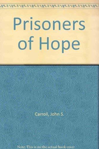 9780804611848: Prisoners of Hope