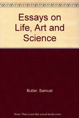 art essay life science It constantly feeds on and derives strength from the newspapers and stultifies both science and art by essay the creation of art: life are so much a part.