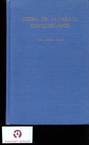 9780804613873: Pedro De Alvarado, Conquistador (Latin American History & Culture)