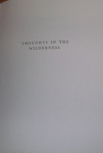 9780804614184: Thoughts in the wilderness (Essay and general literature index reprint series)