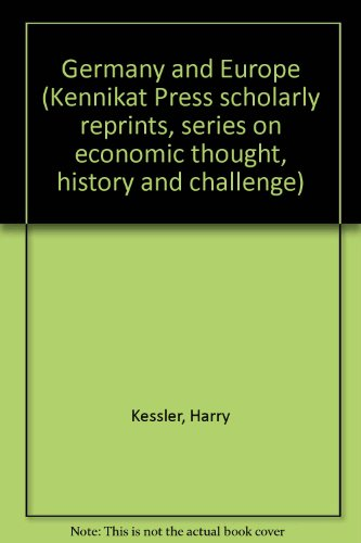 GERMANY AND EUROPE (KENNIKAT PRESS SCHOLARLY REPRINTS. SERIES ON ECONOMIC THOUGHT, HISTORY AND CH...