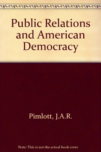 9780804616430: Public Relations and American Democracy
