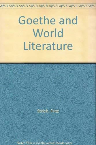 9780804616485: Goethe and World Literature