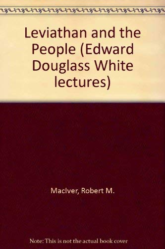 Leviathan and the People: MacIver, Robert M.