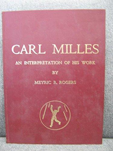 9780804617079: Carl Milles: An Interpretation of His Work