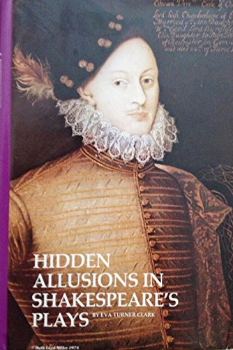 9780804618786: Hidden Allusions in Shakespeare's Plays: A Study of the Early Court Revels and Personalities of the Times