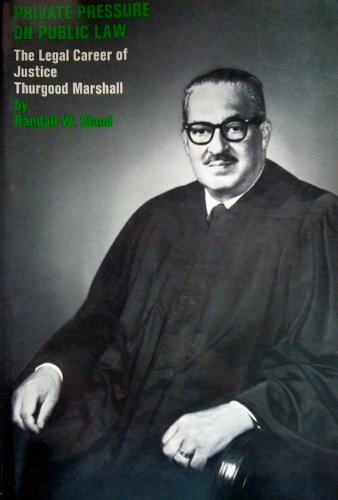 9780804690485: Private Pressure on Public Law: The Legal Career of Justice Thurgood Marshall