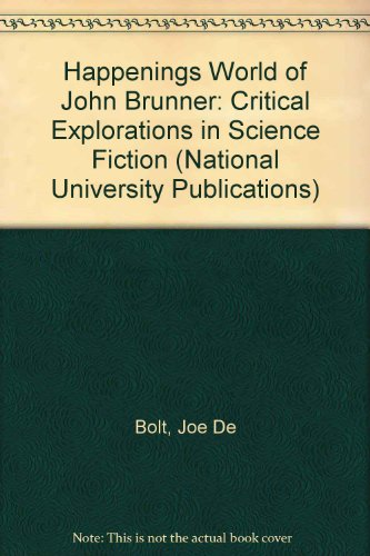 9780804691246: The Happening Worlds of John Brunner: Critical Explorations in Science Fiction (NATIONAL UNIVERSITY PUBLICATIONS)