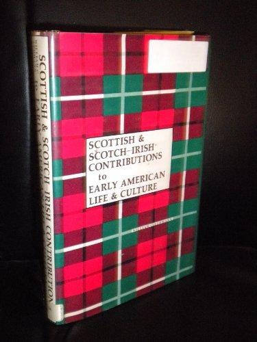 Scottish and Scotch-Irish Contributions to Early American: LEHMANN, William C.