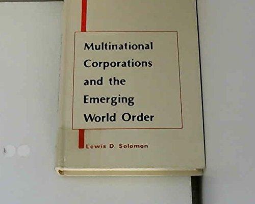 Multinational Corporations and the Emerging World Order