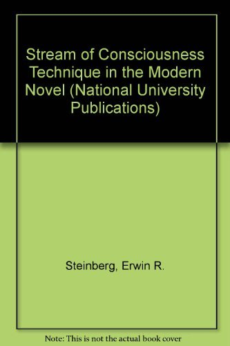 The Stream-Of-Consciousness Technique in the Modern Novel (National University Publications)
