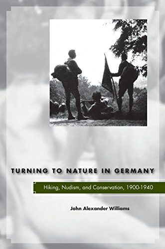 9780804700153: Turning to Nature in Germany: Hiking, Nudism, and Conservation, 1900-1940