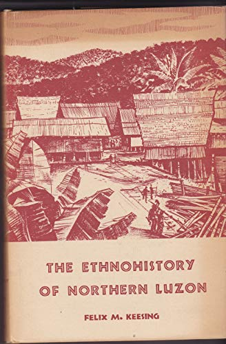 9780804700498: The Ethnohistory of Northern Luzon
