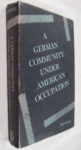 9780804700610: A German Community Under American Occupation, Marburg, 1945-52